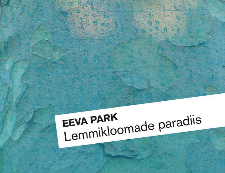 Eeva Park<br> <em>Pets' Paradise</em>