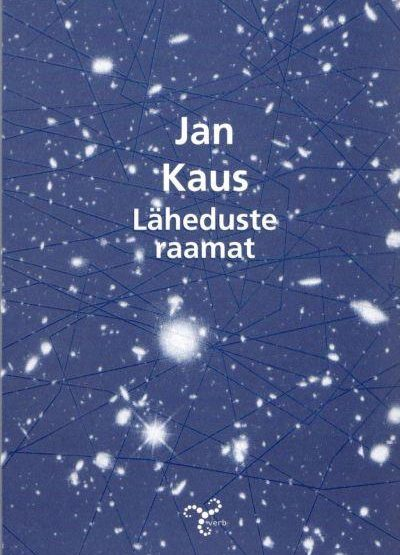 Jan Kaus<br><em>The Book of Closeness</em>